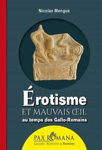 Erotisme et mauvais oeil au temps de Gallo-Romains