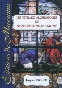 Les vitraux alchimiques de Saint-Etienne-du-Mont