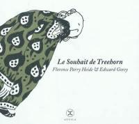 Treehorn, Le souhait de Treehorn