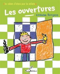 Les cahiers d'échecs pour les enfants, Les ouvertures