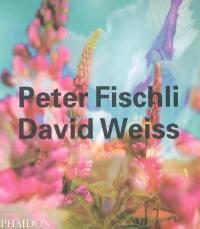 Peter Fischli et David Weiss