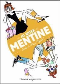 Mentine. Volume 4, Seule à New- York !