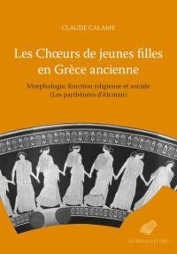 Les choeurs de jeunes filles en Grèce ancienne