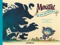 Monstre a peur des monstres