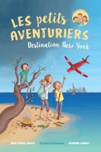 Les petits aventuriers. Volume 1, Destination New York