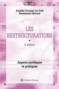 Les restructurations : enjeux juridiques et pratiques