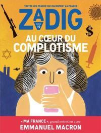 Zadig : toutes les France qui racontent la France. n° 10, Au coeur du complotisme