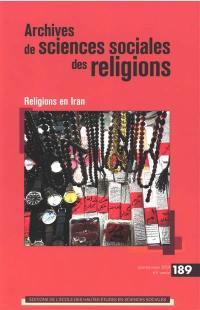 Archives de sciences sociales des religions. n° 189, Religions en Iran