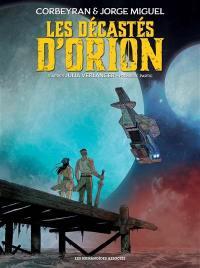 Les décastés d'Orion. Volume 1,