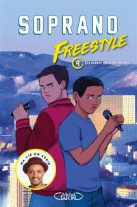 Freestyle. Volume 4, Un avenir dans les étoiles