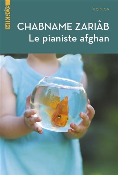 Le pianiste afghan