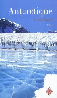 Intelligences. Vol. 2. Antarctique