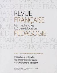Revue française de pédagogie. n° 205, Instruction(s) en famille
