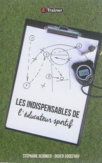 Les indispensables de l'éducateur sportif