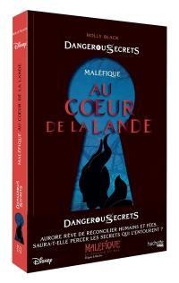 Disney dangerous secrets. Volume 2, Au coeur de la Lande
