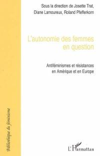L'autonomie des femmes en question