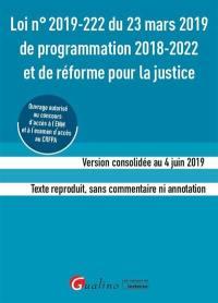 Loi n° 2019-222 du 23 mars 2019 de programmation 2018-2022 et de réforme de la justice