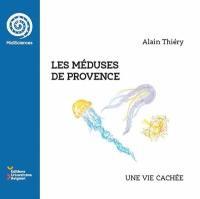Les méduses de Provence