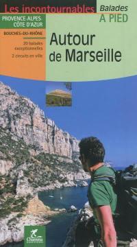 Autour de Marseille