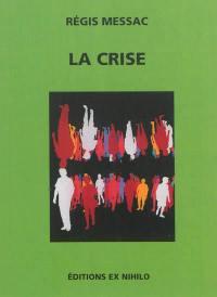 La crise : de quoi demain sera-t-il fait ? : chronique éditoriale, 1930-1939