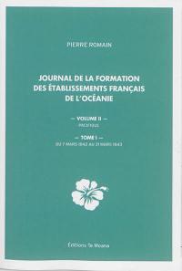 Pacifique. Volume 1, Du 7 mars 1842 au 31 mars 1843