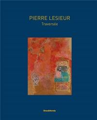 Pierre Lesieur : traversée