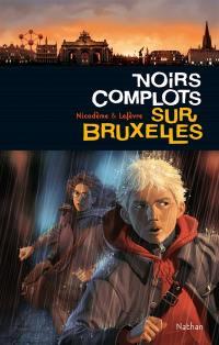 Europa. Volume 3, Noirs complots sur Bruxelles