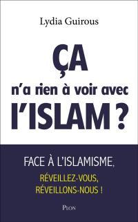 Ca n'a rien à voir avec l'islam ?