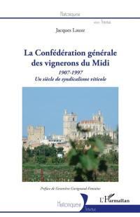 La Confédération générale des vignerons du Midi