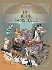 Un jour sans Jésus. Volume 5,