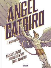 Angel catbird. Volume 1, Métamorphose