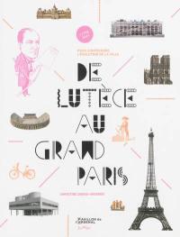 De Lutèce au Grand Paris
