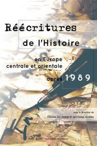 Réécritures de l'histoire en Europe centrale et orientale, après 1989