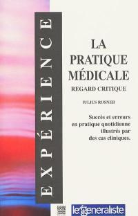 La pratique médicale