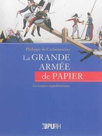 La grande armée de papier