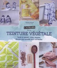 L'atelier de la teinture végétale