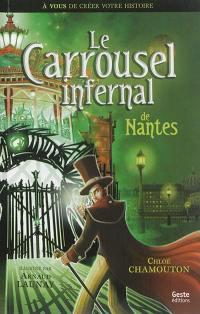 Le carrousel infernal de Nantes