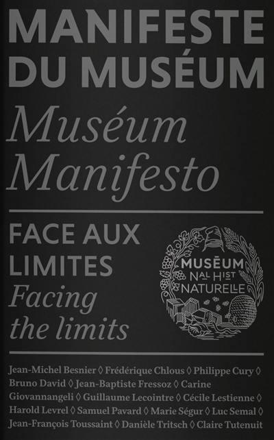 Manifeste du Muséum, Face aux limites