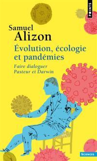 Evolution, écologie et pandémies