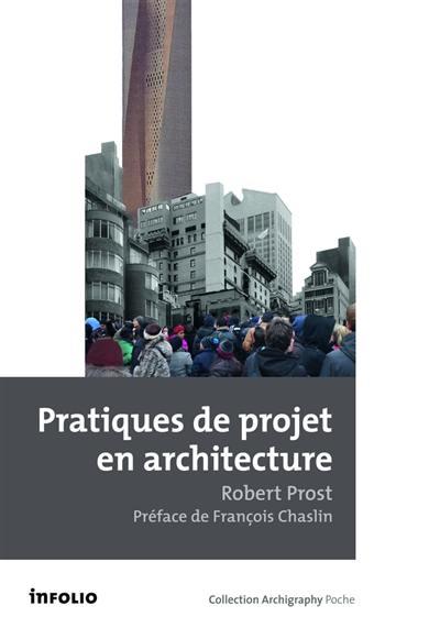 Pratiques de projet en architecture
