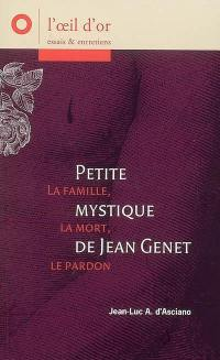 Petite mystique de Jean Genet