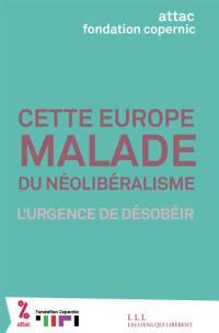 Cette Europe malade du néolibéralisme