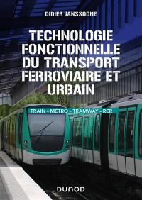 Technologie fonctionnelle du transport ferrioviaire et urbain
