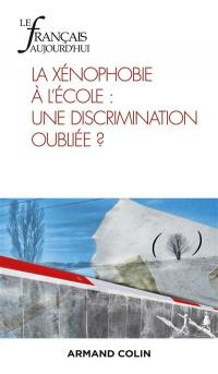 Français aujourd'hui (Le). n° 209, La xénophobie à l'école