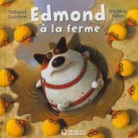 Edmond à la ferme