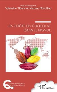 Les goûts du chocolat dans le monde