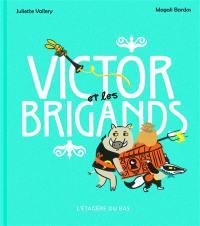 Victor et les brigands
