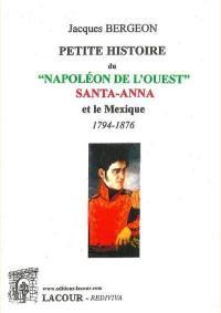 Petite histoire du Napoléon de l'Ouest