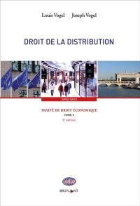 Traité de droit économique. Volume 2, Droit de la distribution