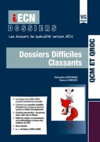 Dossiers difficiles classants : les dossiers de spécialité version iECN